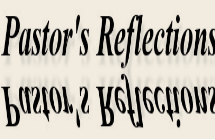 Pastor's Reflections